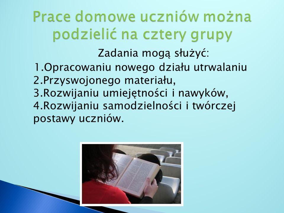 Prace domowe uczniów można podzielić na cztery grupy