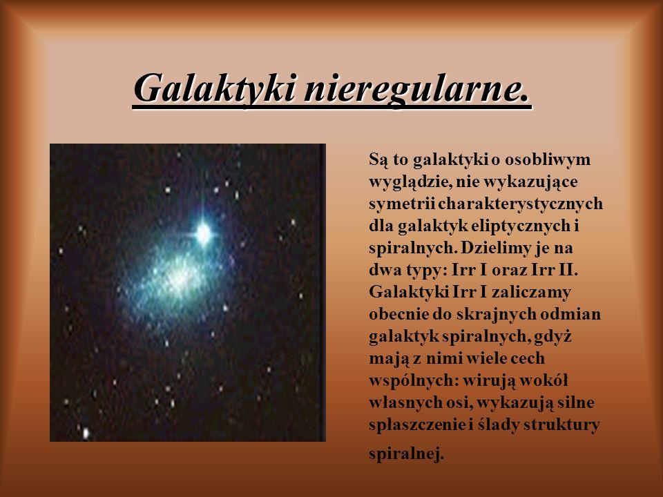 Galaktyki nieregularne.