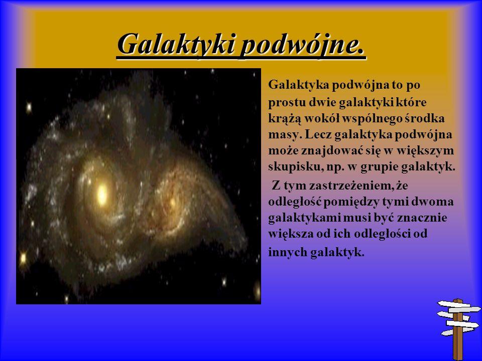 Galaktyki podwójne.