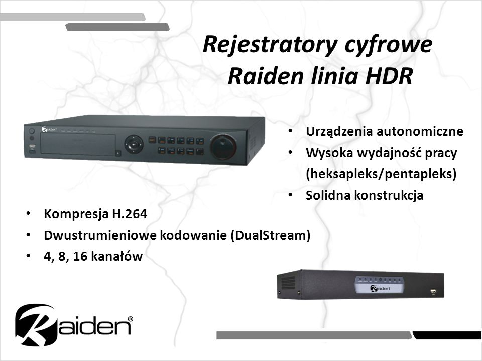 Rejestratory cyfrowe Raiden linia HDR