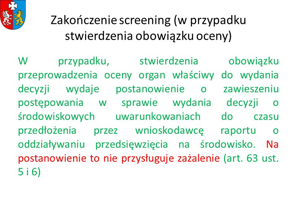 Zakończenie screening (w przypadku stwierdzenia obowiązku oceny)