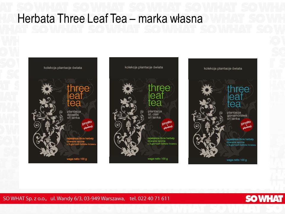 Herbata Three Leaf Tea – marka własna