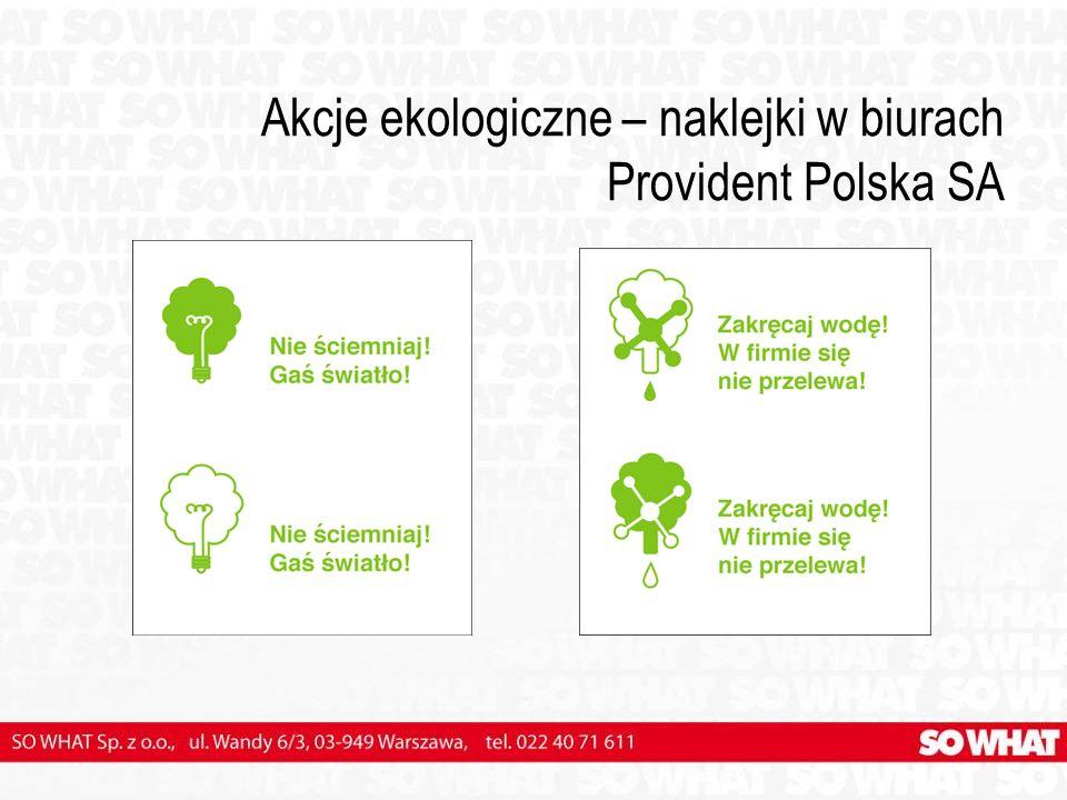 Akcje ekologiczne – naklejki w biurach Provident Polska SA