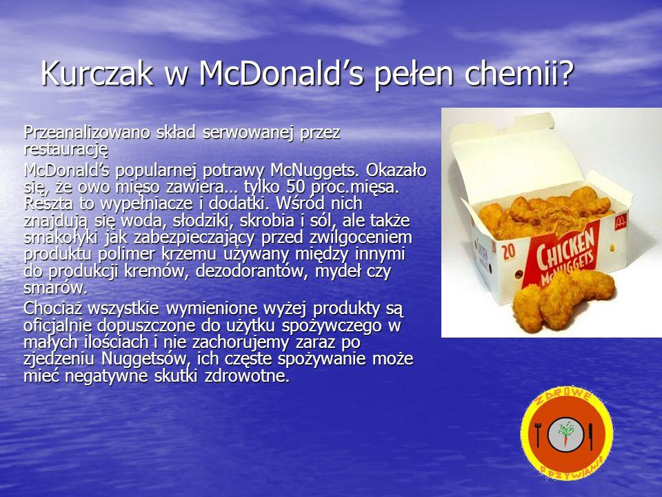 Kurczak w McDonald's pełen chemii