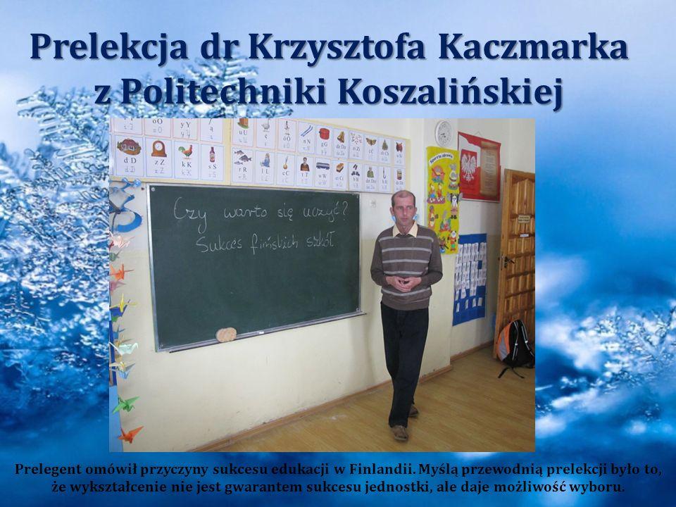 Prelekcja dr Krzysztofa Kaczmarka z Politechniki Koszalińskiej