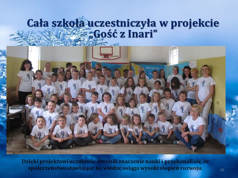 Cała szkoła uczestniczyła w projekcie