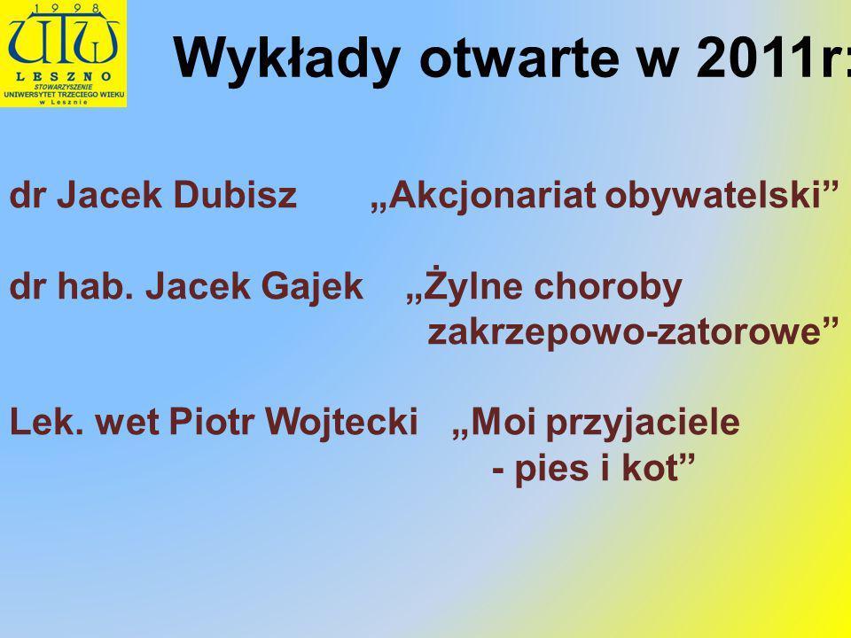 """Wykłady otwarte w 2011r: dr Jacek Dubisz """"Akcjonariat obywatelski"""