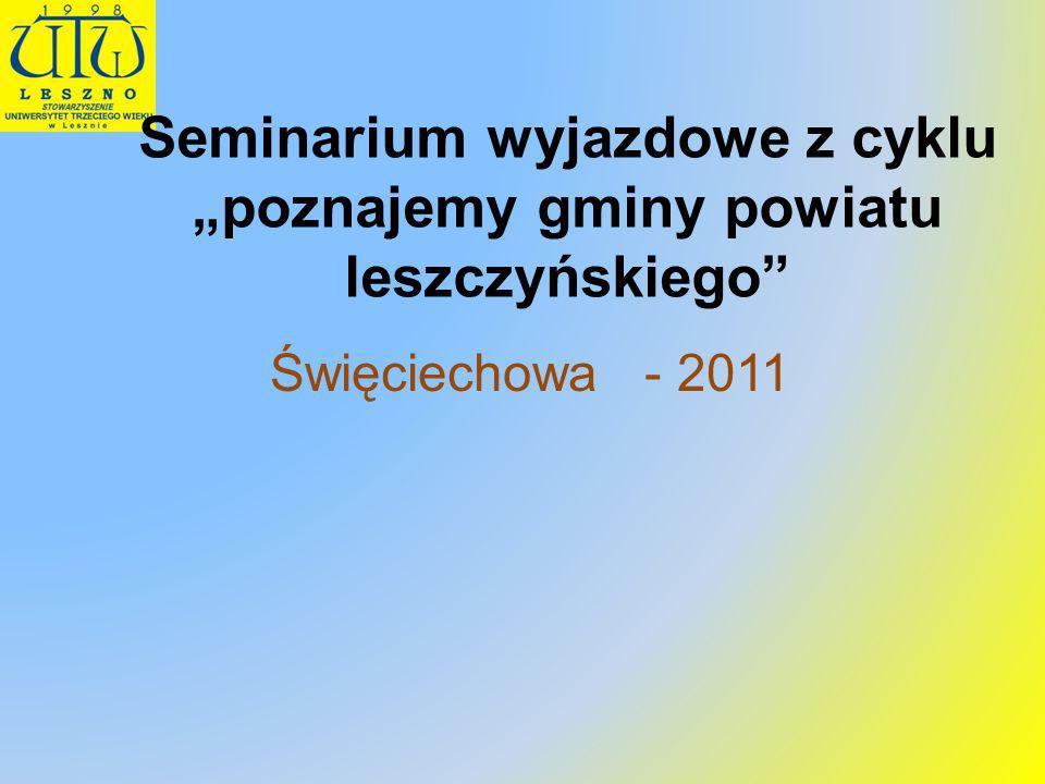 """Seminarium wyjazdowe z cyklu """"poznajemy gminy powiatu leszczyńskiego"""