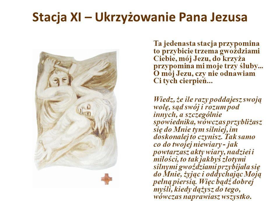 Stacja XI – Ukrzyżowanie Pana Jezusa
