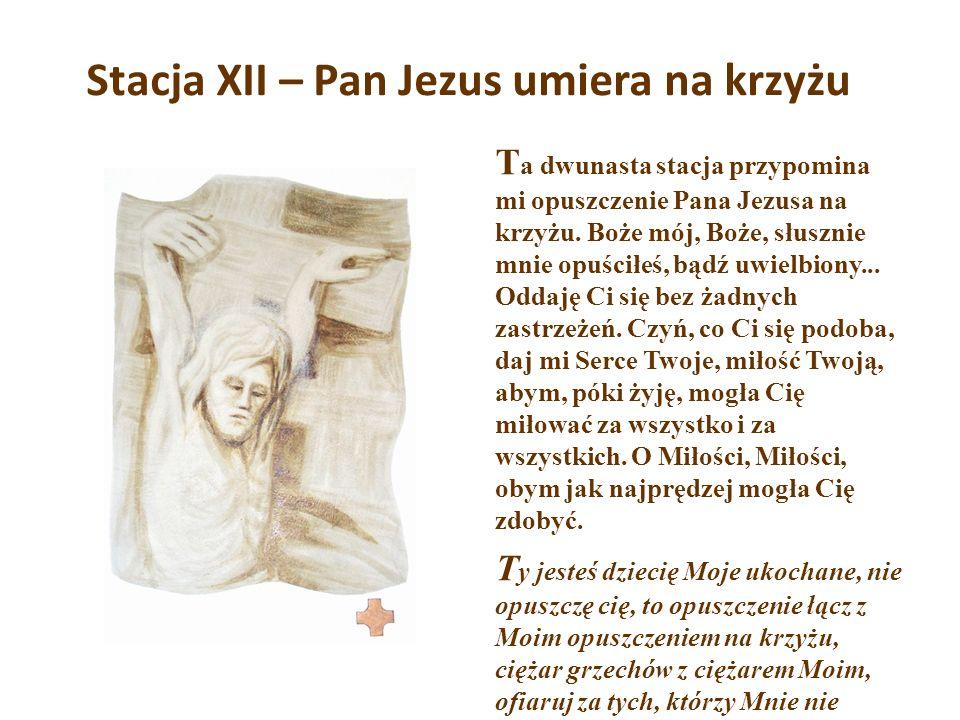 Stacja XII – Pan Jezus umiera na krzyżu