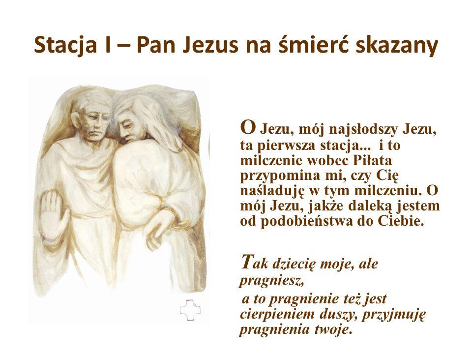 Stacja I – Pan Jezus na śmierć skazany