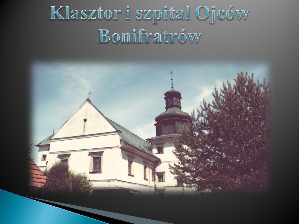 Klasztor i szpital Ojców Bonifratrów