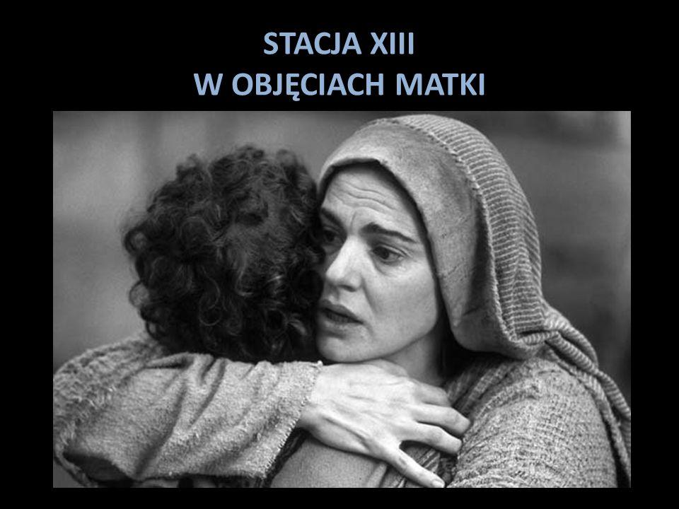 STACJA XIII W OBJĘCIACH MATKI