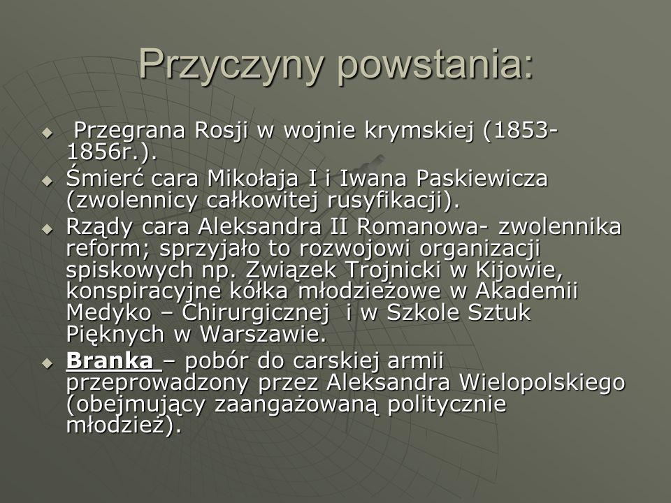 Przyczyny powstania:Przegrana Rosji w wojnie krymskiej (1853- 1856r.).