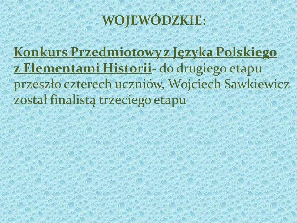 WOJEWÓDZKIE: Konkurs Przedmiotowy z Języka Polskiego.