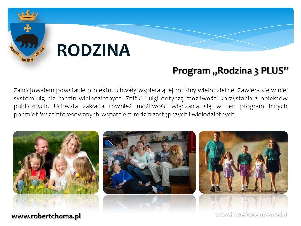 """RODZINA Program """"Rodzina 3 PLUS www.robertchoma.pl"""