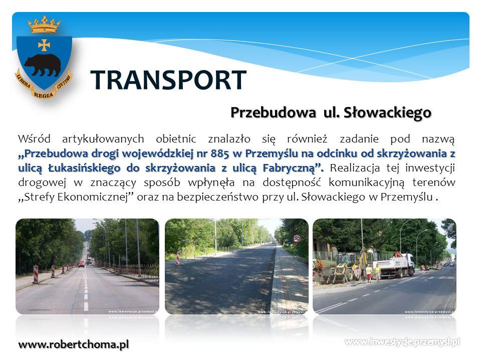 TRANSPORT Przebudowa ul. Słowackiego