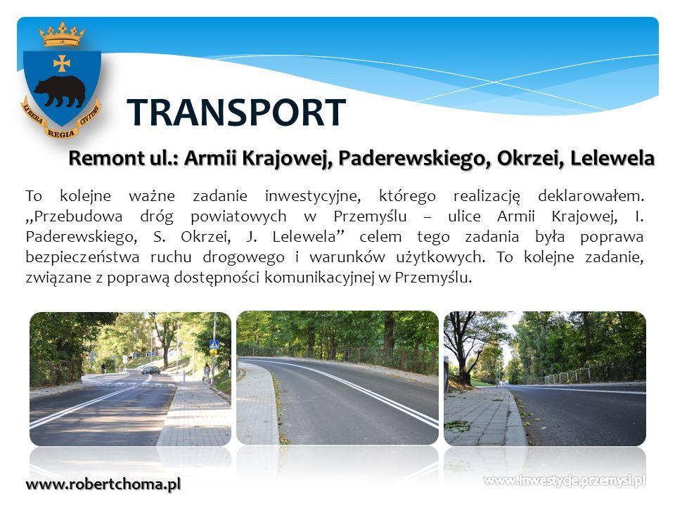 TRANSPORT Remont ul.: Armii Krajowej, Paderewskiego, Okrzei, Lelewela
