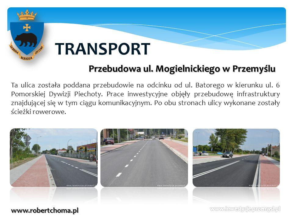 TRANSPORT Przebudowa ul. Mogielnickiego w Przemyślu