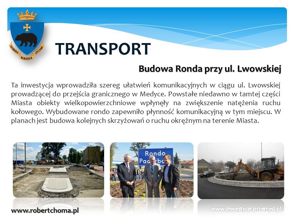 TRANSPORT Budowa Ronda przy ul. Lwowskiej