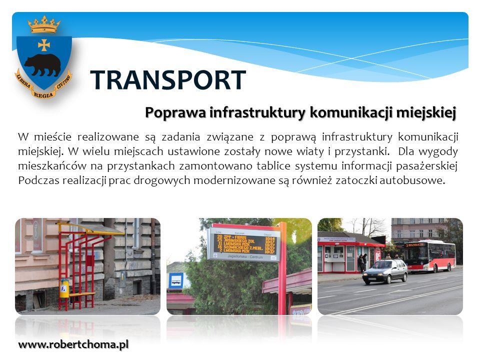TRANSPORT Poprawa infrastruktury komunikacji miejskiej