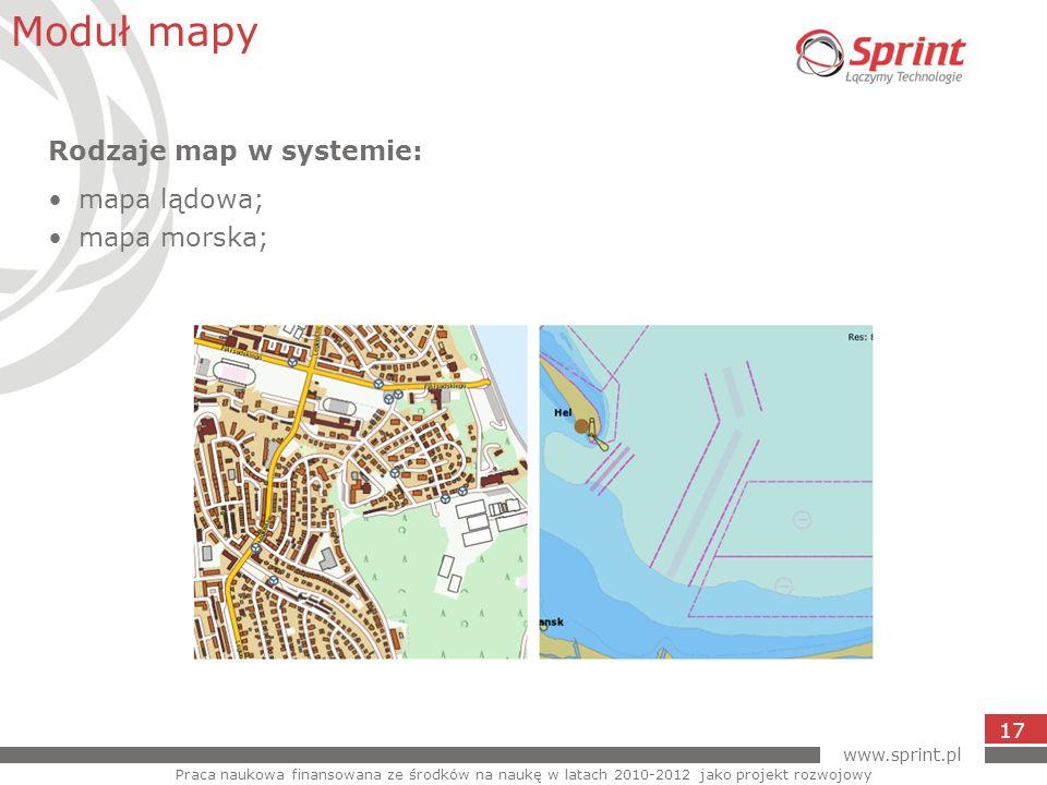 Moduł mapy Rodzaje map w systemie: mapa lądowa; mapa morska; 17