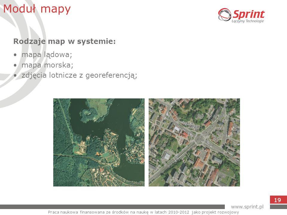 Moduł mapy Rodzaje map w systemie: mapa lądowa; mapa morska;