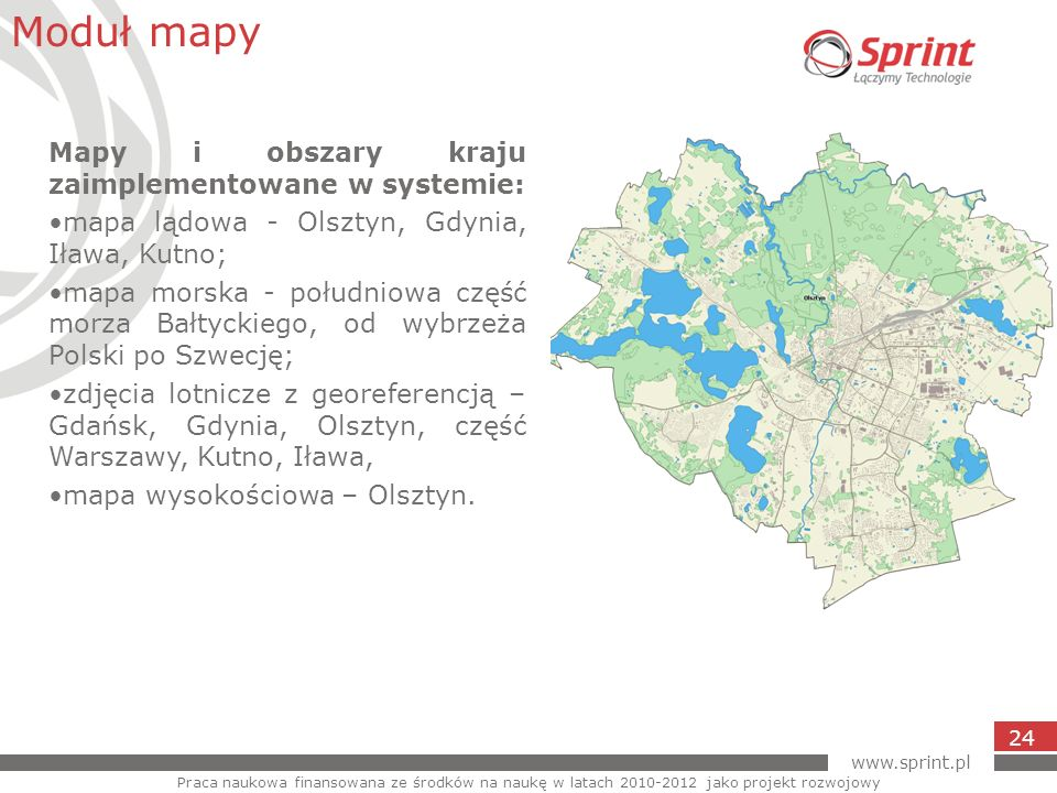 Moduł mapy Mapy i obszary kraju zaimplementowane w systemie: