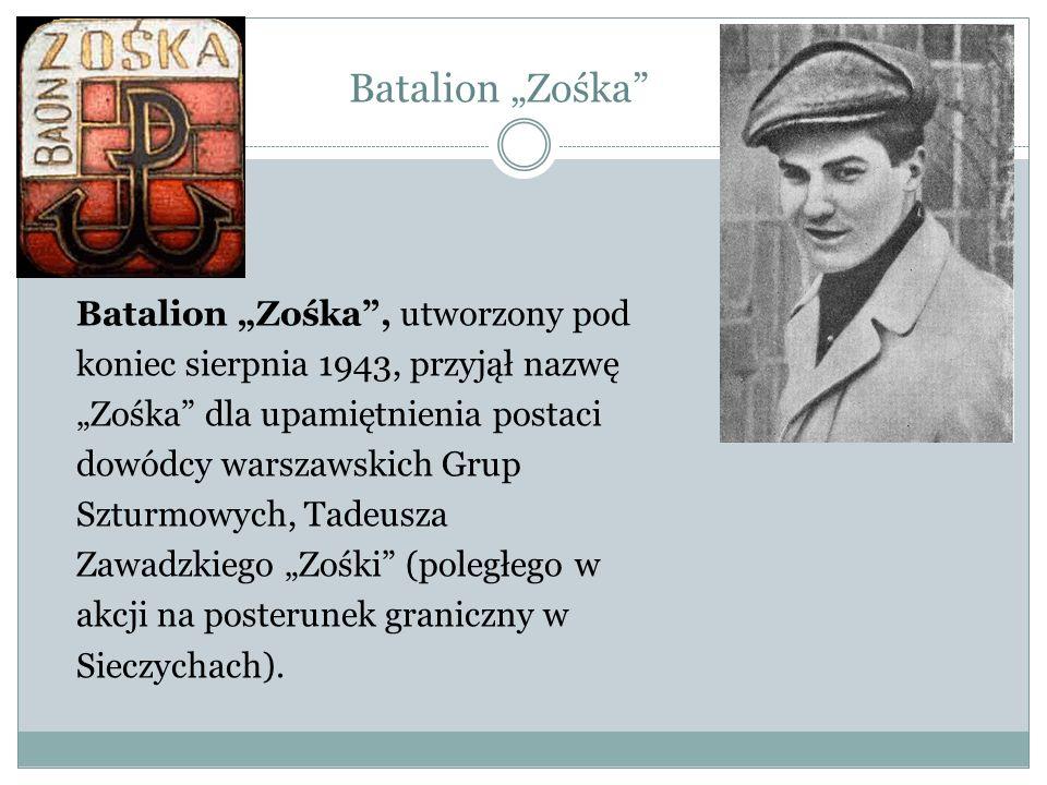 """Batalion """"Zośka Batalion """"Zośka , utworzony pod"""