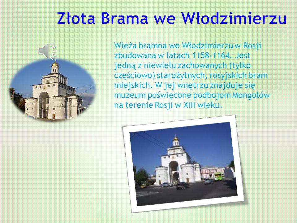 Złota Brama we Włodzimierzu