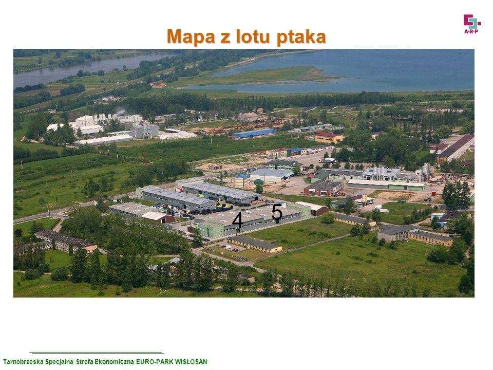 Mapa z lotu ptaka 5 4 Tarnobrzeska Specjalna Strefa Ekonomiczna EURO-PARK WISŁOSAN