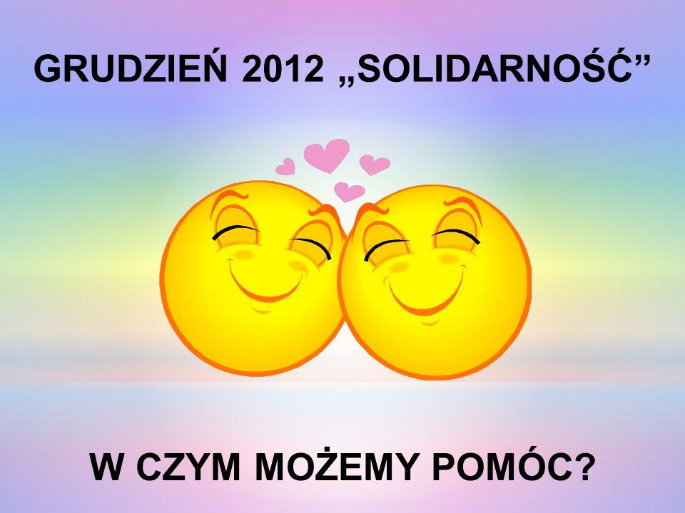 "GRUDZIEŃ 2012 ""SOLIDARNOŚĆ"