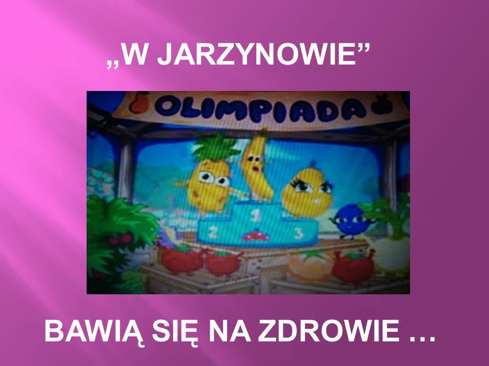 """""""W JARZYNOWIE BAWIĄ SIĘ NA ZDROWIE …"""
