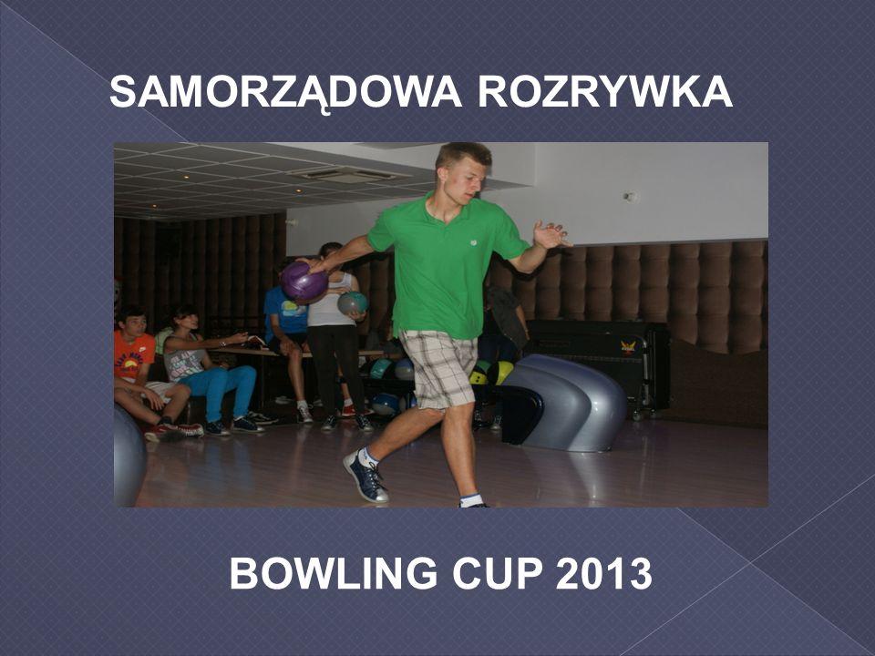 SAMORZĄDOWA ROZRYWKA BOWLING CUP 2013