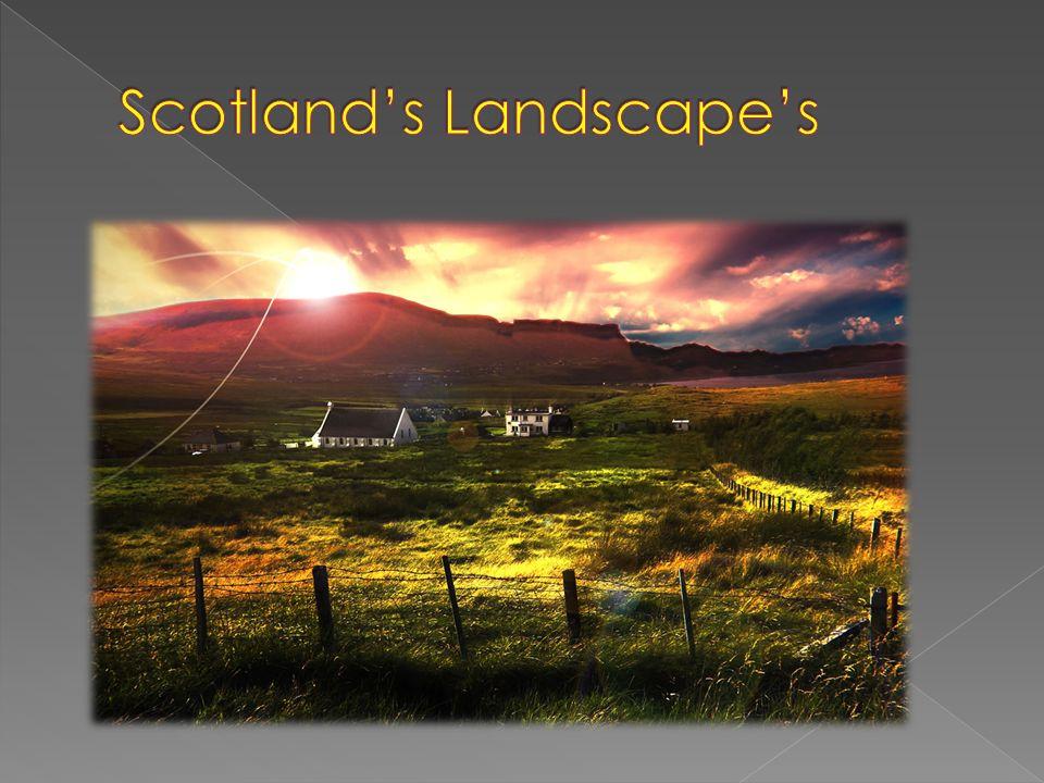 Scotland's Landscape's