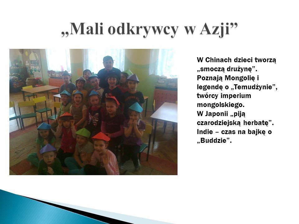 """""""Mali odkrywcy w Azji W Chinach dzieci tworzą """"smoczą drużynę . Poznają Mongolię i legendę o """"Temudżynie , twórcy imperium mongolskiego."""
