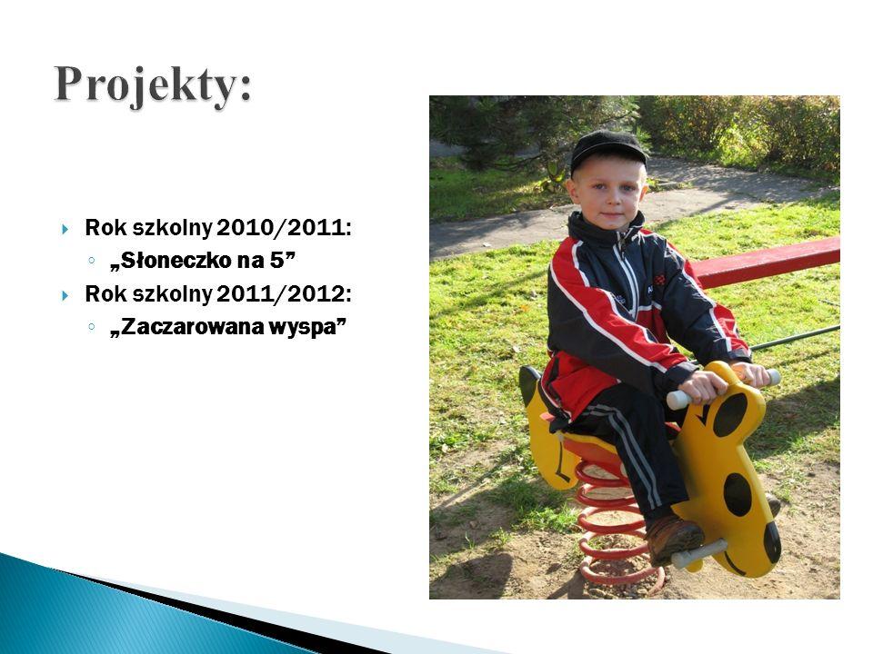"""Projekty: Rok szkolny 2010/2011: """"Słoneczko na 5"""