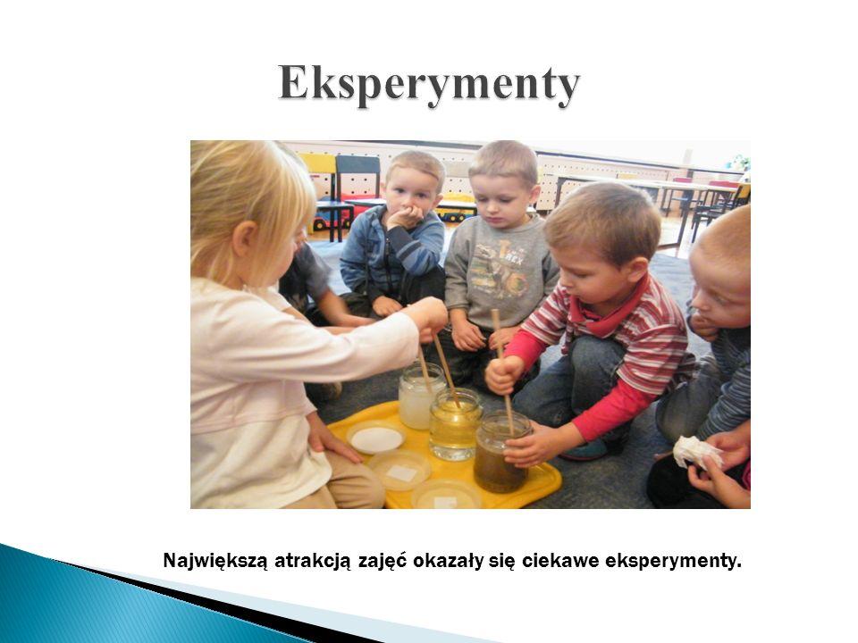 Eksperymenty Największą atrakcją zajęć okazały się ciekawe eksperymenty.
