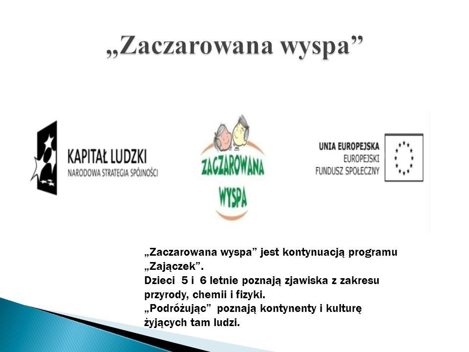 """""""Zaczarowana wyspa """"Zaczarowana wyspa jest kontynuacją programu """"Zajączek ."""