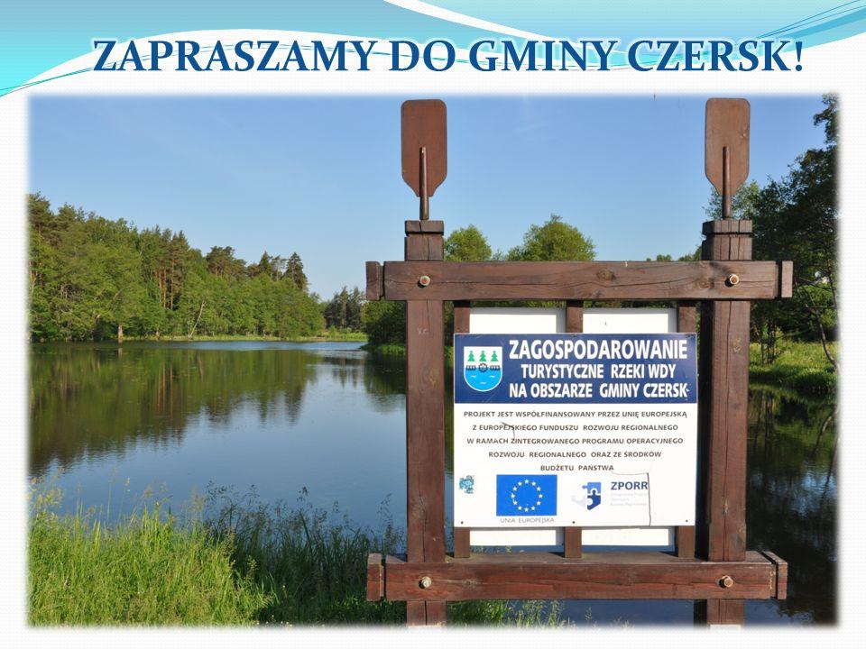 ZAPRASZAMY DO GMINY CZERSK!