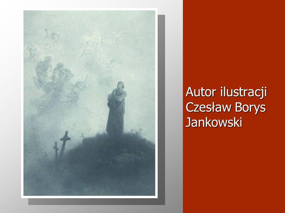 Autor ilustracji Czesław Borys Jankowski