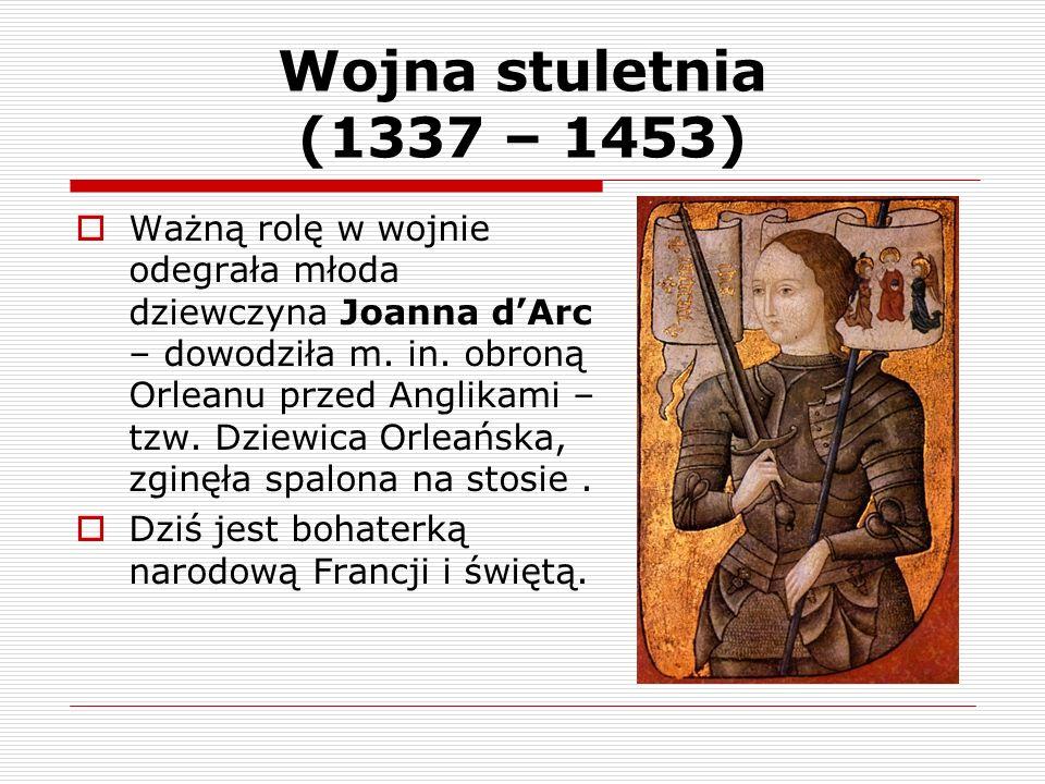 Wojna stuletnia (1337 – 1453)