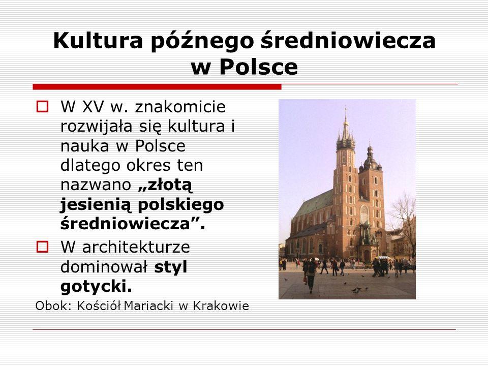 Kultura późnego średniowiecza w Polsce