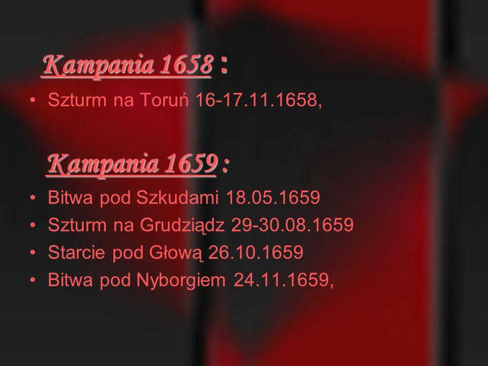Kampania 1658 : Szturm na Toruń 16-17.11.1658, Kampania 1659 :