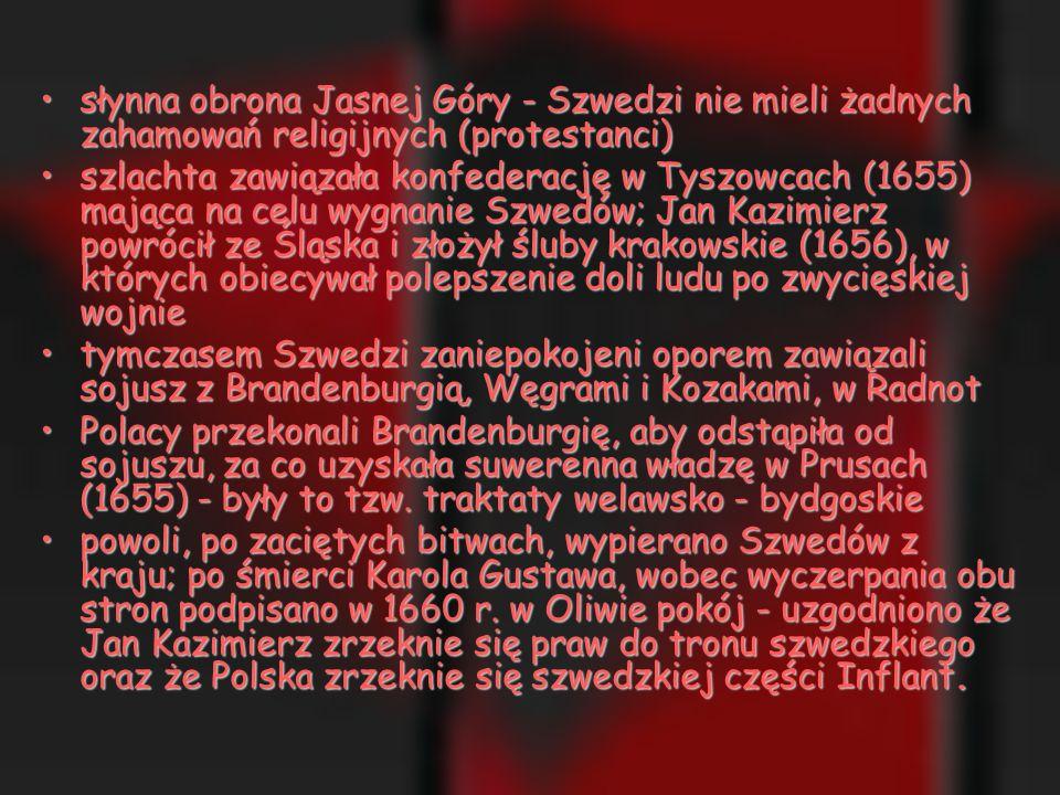 słynna obrona Jasnej Góry - Szwedzi nie mieli żadnych zahamowań religijnych (protestanci)