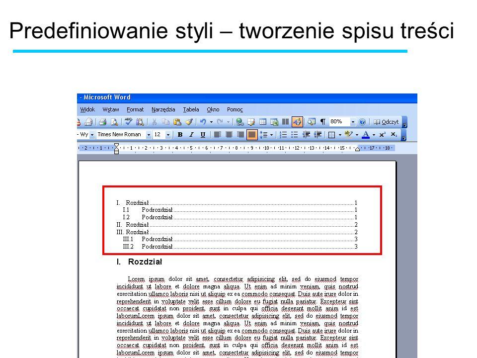 Predefiniowanie styli – tworzenie spisu treści