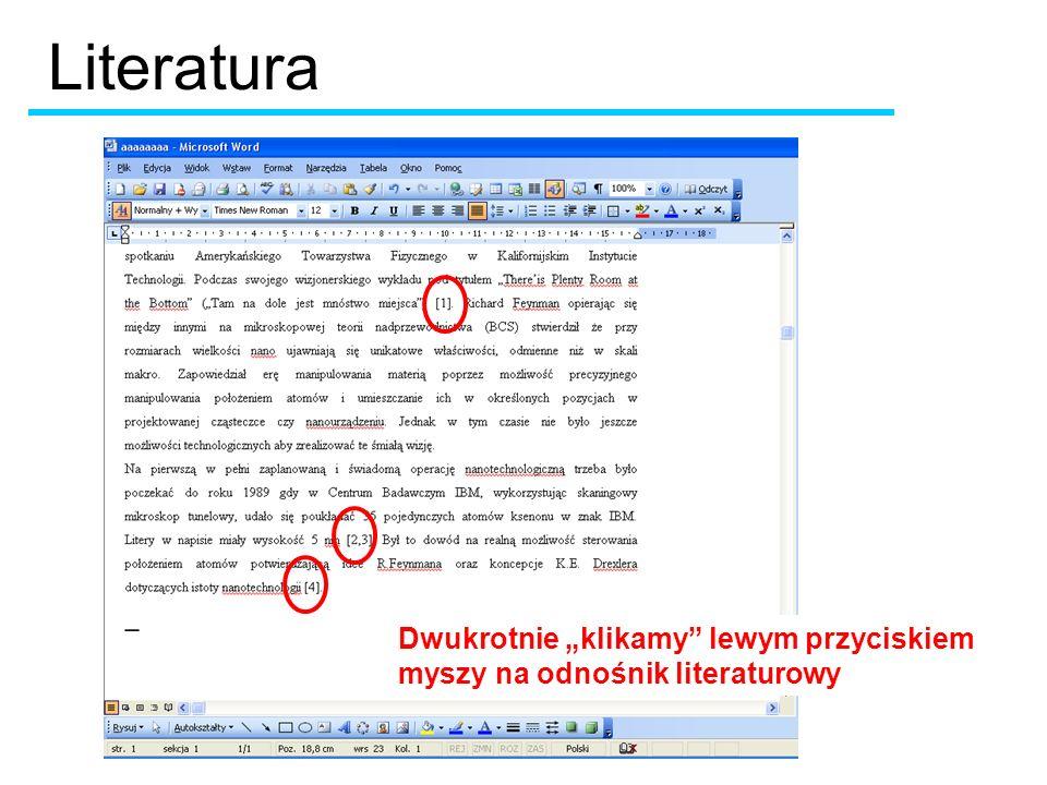 """Literatura Dwukrotnie """"klikamy lewym przyciskiem myszy na odnośnik literaturowy"""