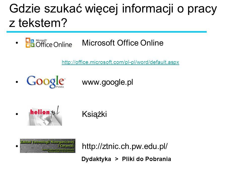Gdzie szukać więcej informacji o pracy z tekstem