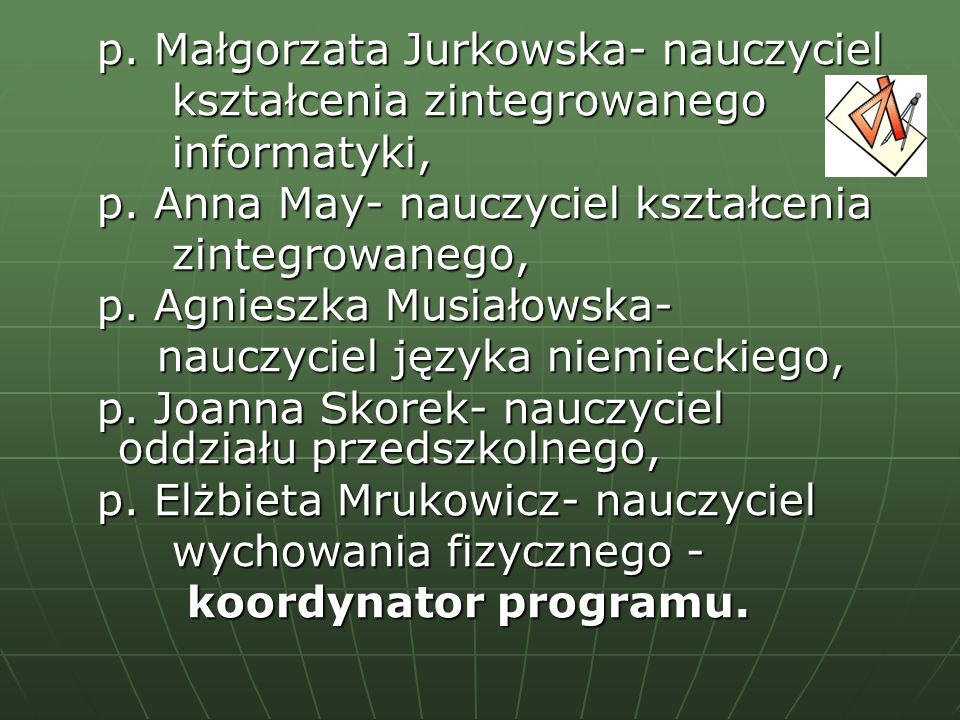 p. Małgorzata Jurkowska- nauczyciel