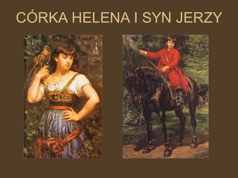 CÓRKA HELENA I SYN JERZY